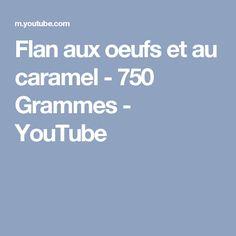 Flan aux oeufs et au caramel - 750 Grammes - YouTube