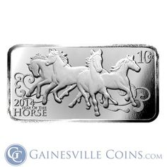 2014 Year Of The Horse Design 10 Oz Silver Bars  I can't wait for all the 2014 designs to be released, but for right now this 10 oz bar is at the Top of My List http://www.gainesvillecoins.com/category/293/silver.aspx