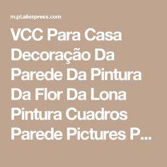 VCC Para Casa Decoração Da Parede Da Pintura Da Flor Da Lona Pintura Cuadros Parede Pictures Para Quarto Livig Dencoracion Bela Imagem No Frame Loja Online | aliexpress móvel