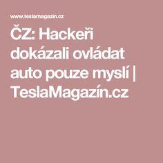 Hackeři na Teslapathic ovládali vůz Tesla myslí Tesla Motors