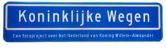 Officiële straatnaambord van het boek! Trots! Mede mogelijk gemaakt door www.gepal.nl