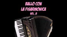 Ballo con la fisarmonica vol. 8 (40 brani fisa)