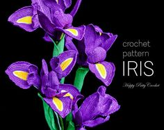 Crochet Flower Pattern - Crochet Iris Pattern - Crochet Pattern for a Dutch Iris Flower