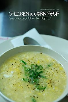 snap♥eat: chicken and corn soup