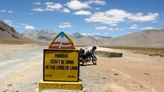 """Road sign in Ladakh, """"Don't be gama in the land of lama"""" (gama = foolish?)"""