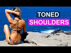 How To Get Toned Shoulders | Rebecca Louise - YouTube