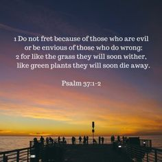 Psalm 37:1-2