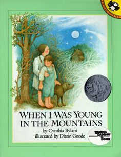 Unit study on When I Was Young In the Mountains for FIAR.  I love the author of this book Cynthia Rylant.