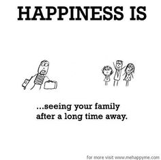 happiness quotes with family Cute Family Quotes, Cute Happy Quotes, Happy Quotes Inspirational, Motivational, Positive Quotes, What Makes You Happy, Are You Happy, Missing Home Quotes, Reasons To Be Happy