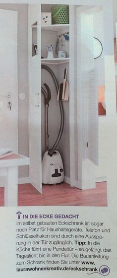 Eckschrank, Platz sparen für Haushaltsgeräte. Staubsauger versteckt. Super Idee auch das kleine Dekofenster