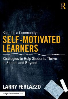 Check-out the sequel to this book, titled Self-Driven Learning: Teaching Strategies for Student Motivation. All Figures, Including Student Hand-outs, From My Two Student Motivation Books Are Now Fr… Education English, Elementary Education, Teaching English, English Teachers, Art Education, New Students, Quotes For Students, Coaching, Intrinsic Motivation