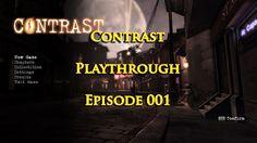 RöstiWarrior's Realm - Gameplay and walkthrough videos: Contrast Playthrough - Episode 001
