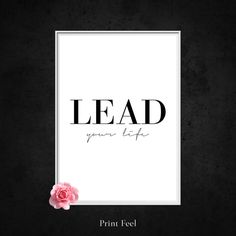 """Lead Your Life Quote Prints, Black and White Artwork, Large Pink Wall Art, Printable Modern Quotes, Digital Download, Simple Decor Design. I N S T A N T D O W N L O A D This listing is for a DIGITAL FILE of this artwork. No physical item will be sent. You can print the file at home, at a local print shop or using an online service. I N C L U D E D F I L E S 1. High resolution JPG file in 2:3 ratio for printing the following sizes: - 4""""x6"""" - 8""""x12"""" - 12""""x18"""" - 16""""x24"""" - 20""""x30"""" - 24""""x36"""" ..."""