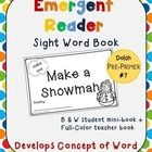 "Emergent Reader Sight Word Book #7 - ""Make a Snowman"""