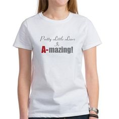 Pretty Little Liars Is A-mazing T-Shirt Show you think Pretty Little Liars Is A-mazing with one of our official PLL products. $20.39