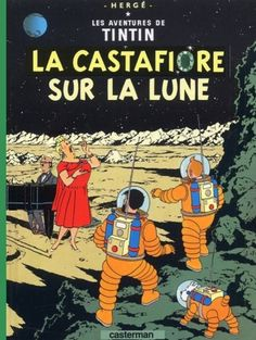 Les Aventures de Tintin - Album Imaginaire - La Castafiore sur la Lune