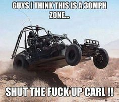 Slow down...shut up carl