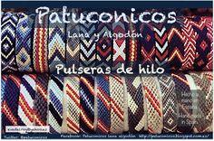 Friendship bracelets hand made; Para él, para ella, para niños y adultos, ¡¡Para TOD@S!!. Pulseras de la amistad Patuconicos. Pulseras Patuconicos distintos Modelos hilo más gordo precio: 6€ más fino 7€.