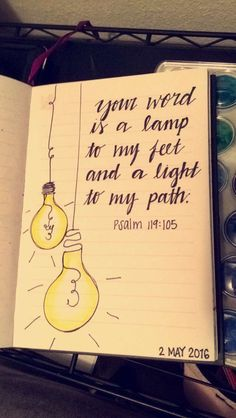 ORDER ME ON FACEBOOK @ FRESH PRINTS OF BELAIRE OR INSTAGRAM @ FRESH_PRINTS_OF_BELAIRE Bible journal, bible journaling, bible journaling community, bible art, illustrated faith, bible verses, Jesus, God, Holy Spirit, Christian art, daily devotional, psalm 119:105, light bulb, word