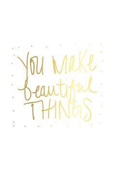 Beautiful Things quote White gold iphone wallpaper background lockscreen