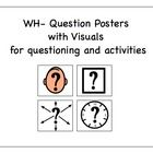 I utilize these posters in my classroom constantly! Provided in this resource are: -Who Poster -What Poster (mixed objects and actions) -Where Post...