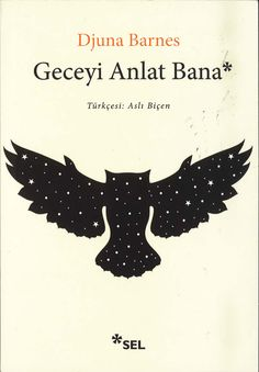 Turkish edition of Nightwood by Djuna Barnes, which we just received from Sel Publishing