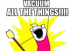 I seriously do...it is much easier for the ceiling, wall, bookshelves, ceiling fan, etc...for dusting.  With wiping or dusting I feel like there is just that little something left behind.  I love vacuum attachments they are the perfect friend to us vertically challenged people hee, hee.
