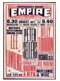 Vintage Theatre Poster - Empire - Shepherds Bush - London - Peter Sellers - 1955 (From Jennifer Knight) Festival Posters, Concert Posters, Theatre Posters, Gig Poster, Shepherd's Bush London, Typo Design, Flyer Design, Graphic Design, Design Design