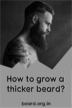 how to grow thicker beard
