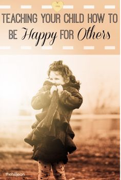 Teaching Kids To Be Happy For Others by Hillary Leonard