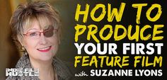 Film Producer Suzanne Lyons disccusses what it take to produce your first feature film on a budget. She shares a ton of practical, from the trenches advice.