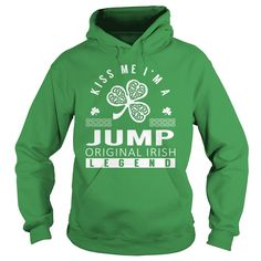 Kiss Me JUMP T-Shirts, Hoodies. CHECK PRICE ==► https://www.sunfrog.com/Names/Kiss-Me-JUMP-Last-Name-Surname-T-Shirt-Green-Hoodie.html?id=41382