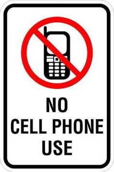 2895 no cell phone use 12 x 18 safety security sign http