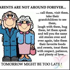 Take Care our Parents as much as possible