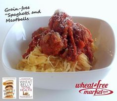 Wheat Belly Spaghetti and meatballs