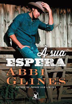 À Sua Espera (When I'm Gone) - Abbi Glines - #Resenha | OBLOGDAMARI.COM
