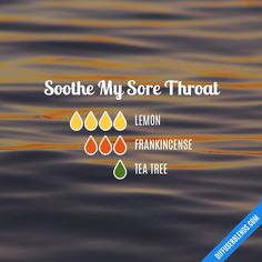 Soothe My Sore Throat - Essential Oil Diffuser Blend Essential Oil Diffuser Blends, Doterra Essential Oils, Essential Oil Sore Throat, Doterra Sore Throat, Dry Throat, Doterra Blends, Diffuser Recipes, Aromatherapy Oils, Healing Oils