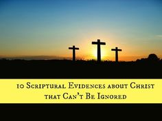 10 Verses for evidence about Christ that can't be ignored. {MissionalWomen.com}