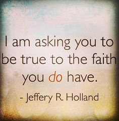 We don't need to know everything, but as we hold fast to the testimony we have, it will grow. #ldsconf #jeffreyrholland