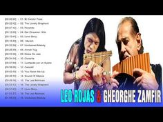 Leo Rojas & Gheorghe Zamfir Greatest Hits - Best Songs Of Leo Rojas & Gh. Top 30 Songs, Best Songs, Leo, Top 20 Hits, Pan Flute, Kenny G, Native American Music, Unchained Melody, Relaxing Music