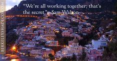 """We're all working together; that's the secret."" --Sam Walton #designideas #windowcoverings http://www.berkeleyshadeco.com/"