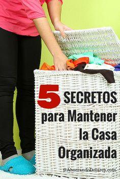 Como organizar tu casa y mantenerla en orden con estos 5 secretos que siempre funcionan. Organización en el hogar. Tips y consejos de organización.