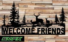Deer welcome sign    made from 16 gage steel  39 x 21  painted black    can be customized or even a different color just ask and i will see what i