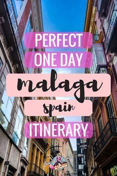 The Perfect One Day in Malaga Spain Itinerary - the best art, food, shopping and architecture for an amazing day in this Spanish city #malaga #costadelsol #spain #travel