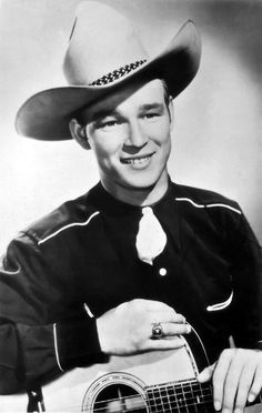 Roy Rogers, the best singing cowboy I ever heard.