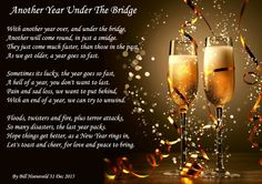 Another Year Under The Bridge - Holiday Poems Holiday Poems, Happy Anniversary, Getting Old, Alcoholic Drinks, Bridge, The Past, Community, Glass, Pictures