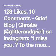 Mental Health Quotes, To Infinity And Beyond, I Missed, I Miss You, Grief, Moon, Instagram, The Moon, Miss You