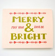 MERRY+BRIGHT card - $4.50 (also available in a set of 6 - $16.00)