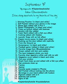 """September Photo A Day Challenge  Like photo a day challenges and instagram? I started my own challenge in August and now here's September! Think you can do it?   Snap a pic and upload to instragram with """"I'm doing this"""" and tag #suziebellphoto #septemberphotolist"""