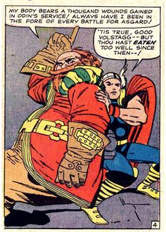 Marvel Comics: Thor and Volstagg by Jack Kirby. Comic Book Artists, Comic Book Characters, Comic Artist, Comic Books, Jim Steranko, Jack Kirby Art, Comic Book Collection, The Mighty Thor, Marvel Comics